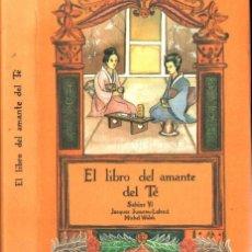 Libros de segunda mano: SABINE YI : EL LIBRO DEL AMANTE DEL TÉ (OLAÑETA, 1986) COMO NUEVO. Lote 277508618