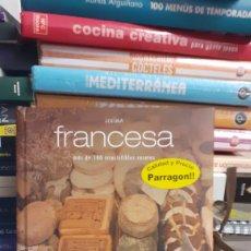 Libros de segunda mano: COCINA FRANCESA -MÁS DE 100 IRRESISTIBLES RECETAS. Lote 277519543