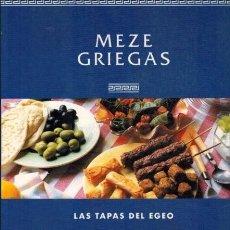 Libros de segunda mano: MEZE GRIEGAS. LAS TAPAS DEL EGEO. SARAH MAXWELL. Lote 277522318