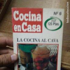 Libros de segunda mano: LIBRO LA COCINA AL CAVA COCINA EN CASA Nº8 ED. IRU L-2604-1562. Lote 277622153