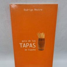 Libros de segunda mano: GUIA DE LOS TAPAS DE ESPAÑA. RODRIGO MESTRE. LA INA. BARCELONA, 2002. PAGS: 111.. Lote 277697808