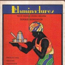 Libros de segunda mano: LLAMINADURES, IGNASI DOMENECH, PROLEG ALBERT ESCRIBÀ - FACSIMIL 1980. Lote 277748893