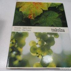 Libros de segunda mano: IÑAKI TXUEKA, SIGFRIDO KOCH TXAKOLINA W8316. Lote 278190243