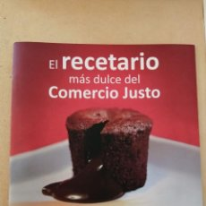 Libros de segunda mano: EL RECETARIO MAS DULCE DEL COMERCIO JUSTO. Lote 278199288
