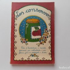 Libros de segunda mano: LIBRERIA GHOTICA. MARIONA QUADRADA. LES CONSERVES. 1981. ILUSTRADO. PRIMERA EDICIÓN.. Lote 278272278