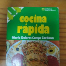 Libros de segunda mano: COCINA RAPIDA.MARIA DOLORES CAMPS CARDONA.1987.. Lote 278373038