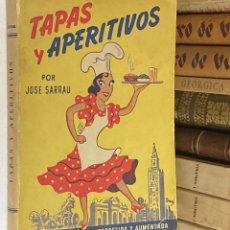 Libros de segunda mano: AÑO 1950 - TAPAS Y APERITIVOS ESPEDIALIDADES BAR COLMAO Y TABERNA POR JOSÉ SARRAU - LIBRO COCINA. Lote 278393668