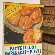 Libros de segunda mano: PASELILLOS EMPANADAS Y PIZZAS - BIBLIOTECA EL AMA DE CASA Nº 37 POR MARY D. NEBOT. Lote 278393913