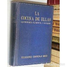 Libros de segunda mano: AÑO 1955 - LA COCINA DE ELLAS POR TEODORO BARDAJÍ - RECETARIO COCINA 2ª EDICIÓN. Lote 278395428
