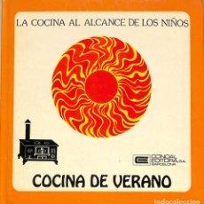 Libros de segunda mano: COCINA DE VERANO - ANNA MARÍA PEREZ - CONDAL EDITORA - LA COCINA AL ALCANCE DE LOS NIÑOS. Lote 279406973