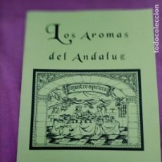 Libros de segunda mano: EL ESPECIERO LOS AROMAS DEL ANDALUZ. Lote 279438268