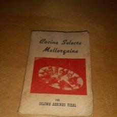 Libros de segunda mano: COCINA SELECTA MALLORQUINA. COLOMA ABRINES VIDAL. Lote 279573508