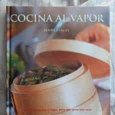 Libros de segunda mano: COCINA AL VAPOR * JENNY STACEY * CÍRCULO DE LECTORES. Lote 280065243