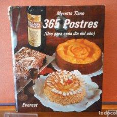 Livres d'occasion: 365 POSTRES. UNO PARA CADA DIA DEL AÑO. MYRETTE TIANO. EDITORIAL EVEREST.. Lote 284105873