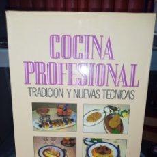 Libri di seconda mano: COCINA PROFESIONAL TRADICIÓN Y NUEVAS TÉCNICAS. E. NEIRINCK. J. PLANCHE. J. SYLVESTRE. EDAF. Lote 286308348