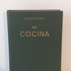 Livres d'occasion: MI COCINA ESCOFFIER 1968. Lote 286849593