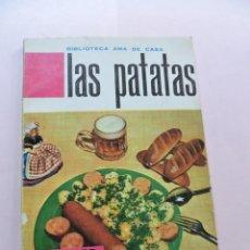 Libros de segunda mano: BIBLIOTECA AMA DE CASA. LAS PATATAS. BERNARD DE FERRER, G. EDITORIAL MOLINO 1962. Lote 287973658