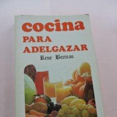 Libros de segunda mano: COCINA PARA ADELGAZAR. BERCEAU, RENE. EDICIONES VILMAR. Lote 287973933