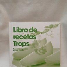 Libros de segunda mano: LIBRO DE RECETAS TROPS AGUACATE POR DANI GARCÍA. MUY BUEN ESTADO. Lote 289227133