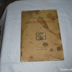 Libros de segunda mano: SABOR DE ESPAÑA.SALVADOR TRULLOLS MATEU.IGUALADA 1947. Lote 289318433
