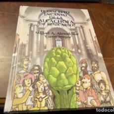Libros de segunda mano: EL DISCRETO ENCANTO DE LA ALCACHOFA (DE BENICARLÓ). MIGUEL A. ALMODÓVAR Y UNOS AMIGOS. ENERO 2.003. Lote 289405428