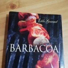 Libros de segunda mano: EL GRAN LIBRO DE LA BARBACOA (COLECCIÓN ESTILO GOURMET). Lote 289954543