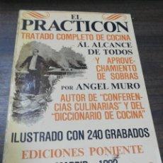 Libros de segunda mano: EL PRACTICON. TRATADO COMPLETO DE COCINA AL ALCANCE DE TODOS. ED. PONIENTES. 1982. PAGS. 374.. Lote 290198103