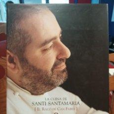 Libros de segunda mano: LA CUINA DE SANTI SANTAMARIA EL RACÓ DE CAN FABES - L'ÈTICA DEL GUST. Lote 290981943