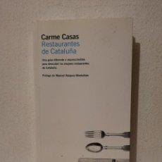 Libros de segunda mano: LIBRO - RESTAURANTES DE CATALUÑA - COCINA - CARME CASAS - PRÓLOGO DE MANUEL VÁZQUEZ MONTALBÁN - RBA. Lote 293690453
