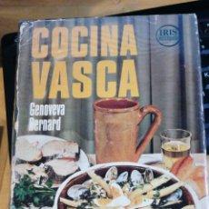 Libros de segunda mano: COCINA VASCA. GENOVEVA BERNARD. BARCELONA 1974 ED. BRUGUERA IN 4 GUAFLEX ESTAMPADO CAMISA ILUSTRADA. Lote 293937438