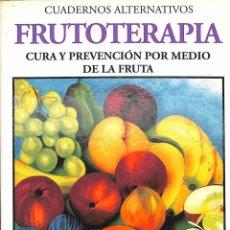 Libros de segunda mano: FRUTOTERAPIA. CURA Y PREVENCIÓN POR MEDIO DE LA FRUTA. Lote 293938763