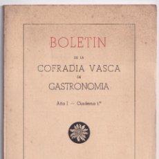 Libros de segunda mano: BOLETÍN DE LA COFRADÍA VASCA DE GASTRONOMÍA. AÑO I. CUADERNO 1º. 1963. Lote 293950738