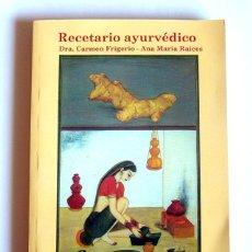 Libros de segunda mano: RECETARIO AYURVEDICO - DRA. CARMEN FRIGERIO Y ANA MARIA RAICES. Lote 294989068