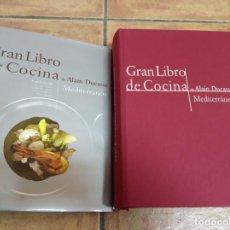 Libros de segunda mano: GRAN LIBRO DE COCINA DE ALAIN DUCASSE - MEDITERRÁNEO - AKAL EDITORIAL & GUSTIBUS 2004. Lote 295797973