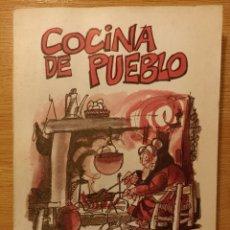 Libros de segunda mano: COCINA DE PUEBLO. ALFREDO JUDERÍAS. EDITORIAL SETECO, MADRID 1991. CUARTA EDICIÓN. Lote 296009638