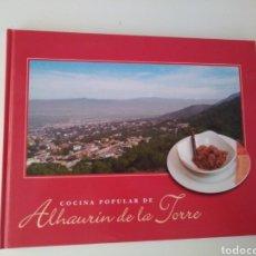 Libros de segunda mano: COCINA POPULAR DE ALHAURÍN DE LA TORRE. Lote 296016703