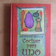 Libros de segunda mano: COCINAR PARA UNO MISMO - CRISTINA MACIA - CIRCULO DE LECTORES - 2004. Lote 297059533