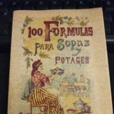 Libros de segunda mano: 100 FÓRMULAS PARA SOPAS Y POTAJES. CALLEJA. FACSÍMIL.. Lote 297060113