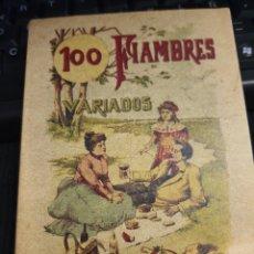 Libros de segunda mano: 100 FIAMBRES VARIADOS . SATURNINO CALLEJA. FACSÍMIL. Lote 297060453
