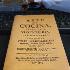 Libros de segunda mano: ARTE DE COCINA. PASTELERIA ,VIZCOCHERIA Y CONSERVERIA .1763. FACSÍMIL. Lote 297061403