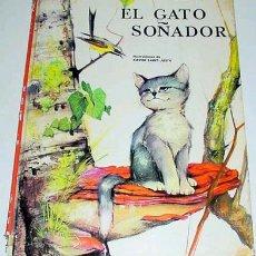 Libros de segunda mano: CUENTO EL GATO SOÑADOR - JACQUELINE LE PAGE. Lote 922148