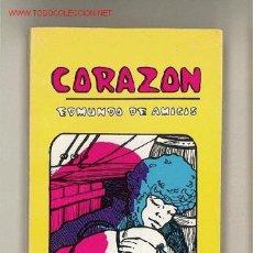 Libros de segunda mano: CORAZON / EDMUNDO DE AMICIS. Lote 3329559