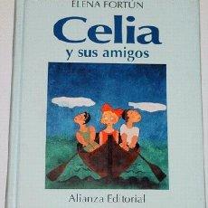 Libros de segunda mano: FORTÚN ELENA - CELIA Y SUS AMIGOS. Lote 1037626