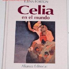 Libros de segunda mano: FORTÚN ELENA - CELIA EN EL MUNDO. Lote 1037625