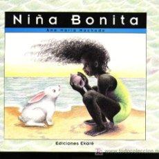 Libros de segunda mano: NIÑA BONITA - ANA MARIA MACHADO. Lote 25980930