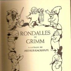 Libros de segunda mano: RONDALLES DE GRIMM / ILUST. ARTHUR RACKHAM. BARCELONA : JUVENTUD, 1966. 25 X 19 CM. TELA ED. 150 P.. Lote 27249352
