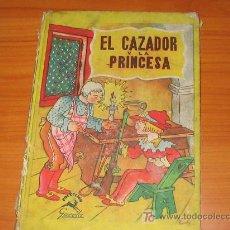 Libros de segunda mano: EL CAZADOR Y LA PRINCESA. Lote 14342640