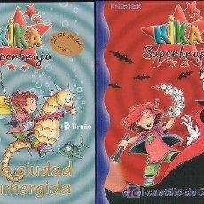 Libros de segunda mano: KIKA SUPERBRUJA - LOTE DE 2 LIBROS. Lote 12724943