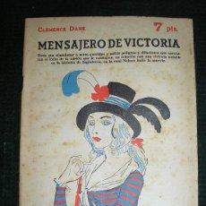 Libros de segunda mano: NOVELAS Y CUENTOS. Nº 1632-CLEMENCE DANE-MENSAJERO DE VICTORIA.. Lote 19205227