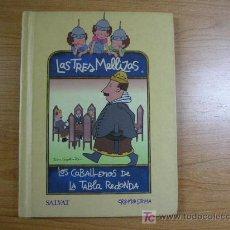 Livros em segunda mão: LAS TRES MELLIZAS Y LOS CABALLEROS DE LA TABLA REDONDA, ED. SALVAT, AÑO 1999. Lote 5451221